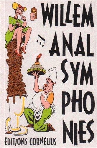 Anal Symphonies