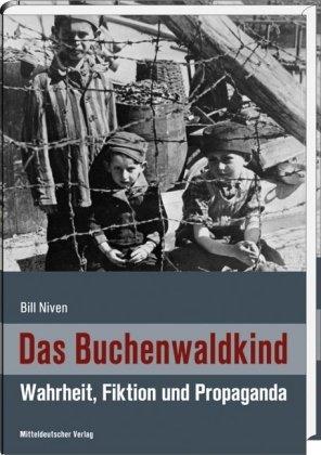 Buchseite und Rezensionen zu 'Das Buchenwaldkind: Wahrheit, Fiktion und Propaganda' von Bill Niven
