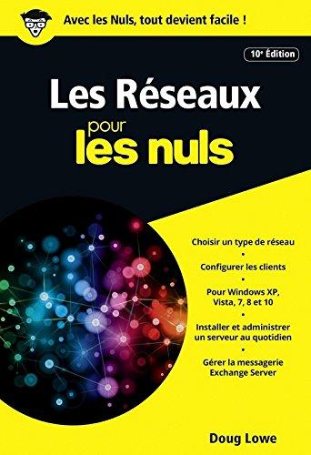 Les Réseaux pour les Nuls poche, 10e édition par Doug LOWE