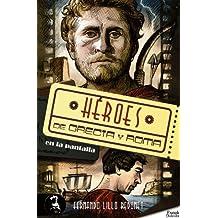 Héroes de Grecia y Roma en la pantalla (Spanish Edition)