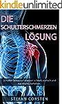 Die Schulterschmerzen Lösung: Schulte...