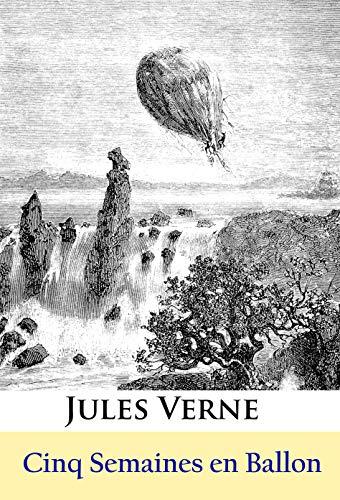 Couverture du livre Cinq Semaines en Ballon: - Édition illustrée -