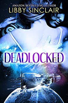 Deadlocked by [Sinclair, Libby]