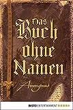 Das Buch ohne Namen: Roman (wahrscheinlich) (Bourbon Kid 1)