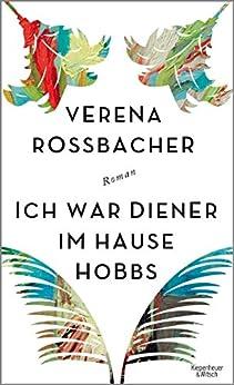 Ich war Diener im Hause Hobbs: Roman