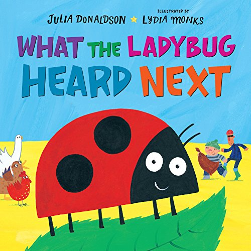 What the Ladybug Heard Next