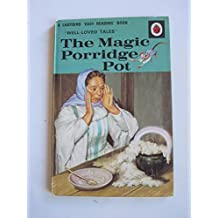 The Magic Porridge Pot (A Ladybird easy-reading book, well-loved tales, 22)