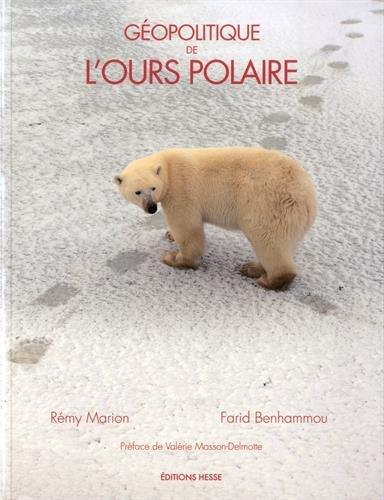 Géopolitique de l'ours polaire par R. Marion