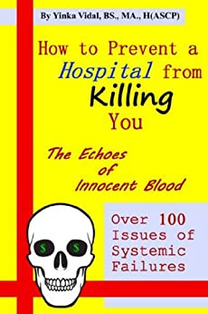 How to Prevent a Hospital from Killing You by [Vidal, Yinka]