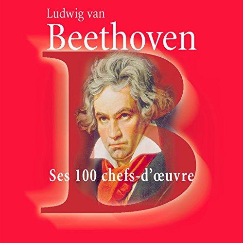 beethoven-ses-100-chefs-doeuvre-coffret-6-cd