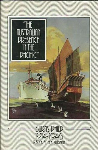 the-australian-presence-in-the-pacific-burns-philp-1914-1946