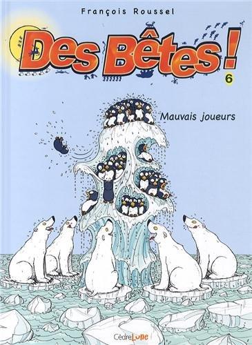 BETES T06 MAUVAIS JOUEURS