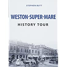 Weston-Super-Mare History Tour