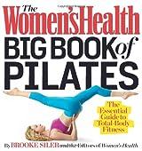 Women's Health Big Book of Pilates, The