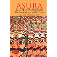 Asura : Tale of the Vanquished: The Story of Ravana and His People