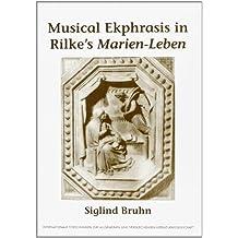 Musical Ekphrasis in Rilke's Marien-Leben