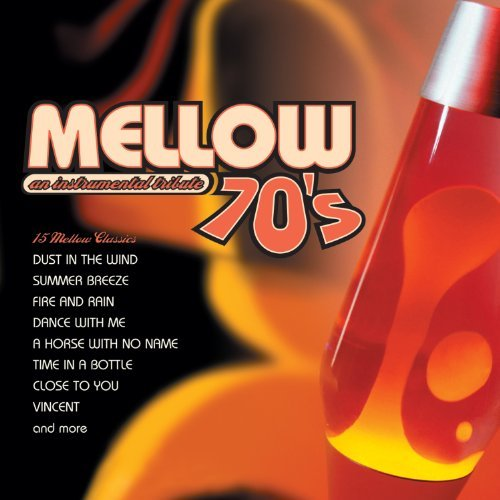 mellow-seventies-an-instrumental-tribute-to-the-music-of-the-70s-by-jack-jezzro-sam-levine-2013-09-3