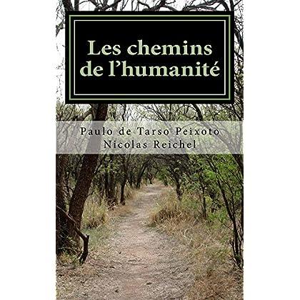 Les chemins de l'humanite (Correspondances t. 1)