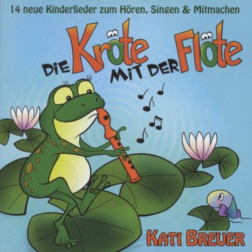 Die Kröte mit der Flöte (Kinderlieder)