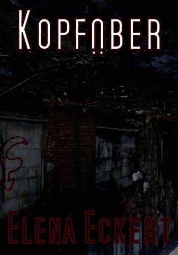 Kopfüber: 3 Monate kostenlos (German Edition) eBook: Elena Eckert ...