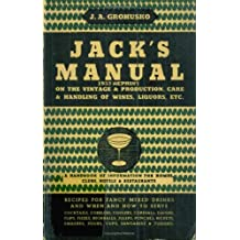 Jack's Manual 1933 Reprint: A Handbook Of Information For Homes, Clubs, Hotels, & Restaurants by Ross Bolton (2008-09-23)