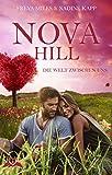 Nova Hill: Die Welt zwischen uns
