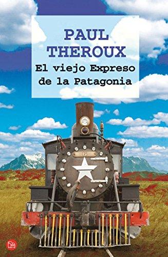 El Viejo Expreso De La Patagonia Fg