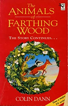 The Animals Of Farthing Wood: The Story Continues.... by [Dann, Colin]