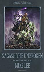 Nagash the Unbroken (The Time of Legends)