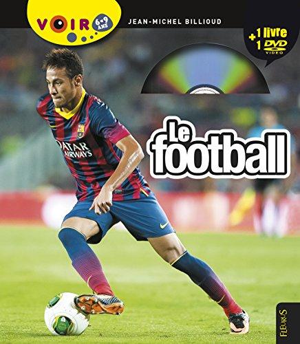 Le football (+ un DVD