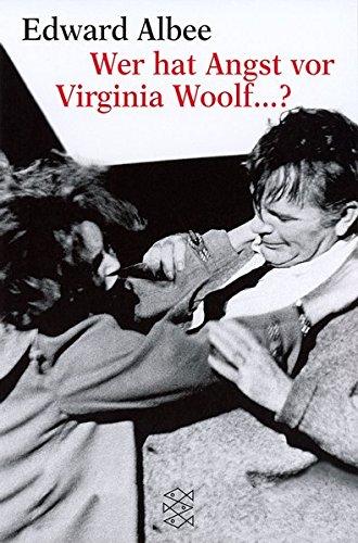 Wer hat Angst vor Virginia Woolf ...? Ein Stück in drei (Usa Hat Esel)