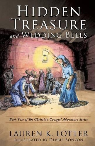 Hidden Treasure and Wedding Bells by Lauren K. Lotter (2015-04-24) Lauren Bell