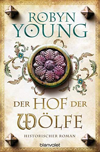 Young, Robyn: Der Hof der Wölfe