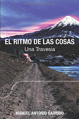 EL RITMO DE LAS COSAS: UNA TRAVESIA