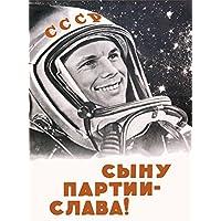 Vintage Propaganda per viaggio nello spazio dell'Unione Sovietica lungo LIVE il figlio del Partito comunista, YURI GAGARIN c1961, formato A3, 250 g/mq, riproduzione