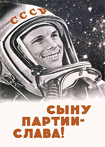 Vintage Russian Soviet Union Space Propaganda LONG LIVE THE SON OF THE COMMUNIST PARTY, YURI GAGARIN c1961 250gsm ART CARD Gloss A3 Reproduction Poster by World of Art -