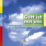 Gott ist mit uns - Chorbearbeitung aus den Chorliederbüchern Band 1 und 2: Musik Album auf CD - Siegfried Fietz
