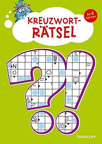 Kreuzworträtsel für Kinder ab 8 Jahren: Mit Lösungsteil! (Rätsel, Spaß, Spiele)