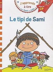 J'apprends à lire avec Sami et Julie Le tipi de Sami Niveau 1