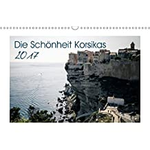 Die Schönheit Korsikas (Wandkalender 2017 DIN A3 quer): Korsika Landschaftskalender (Monatskalender, 14 Seiten ) (CALVENDO Orte)