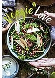 : Veggie-Love: 80 Gemüserezepte für den ganzen Tag