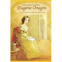 Eugene Onegin (English German Edition illustrated): Eugen Onegin (Englisch Deutsch Ausgabe illustriert)