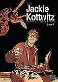 Jackie Kottwitz / Jerome K. Jerome Bloche: Jackie Kottwitz / Jacke Kottwitz - Jérome K. Jérome Bloche: Jerome K. Jerome Bloche / Gesamtausgabe Band 7 (Jackie Kottwitz / Gesamtausgabe)