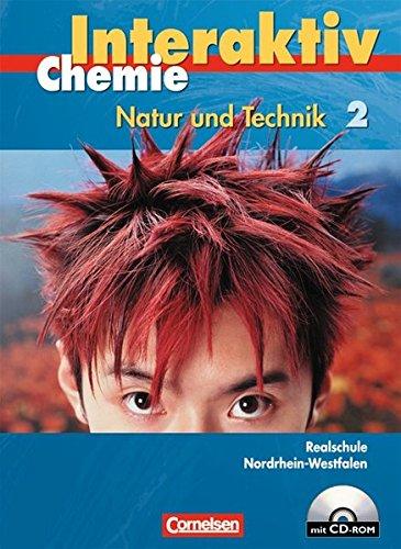 Chemie interaktiv - Realschule Nordrhein-Westfalen: Band 2 - Schülerbuch mit CD-ROM