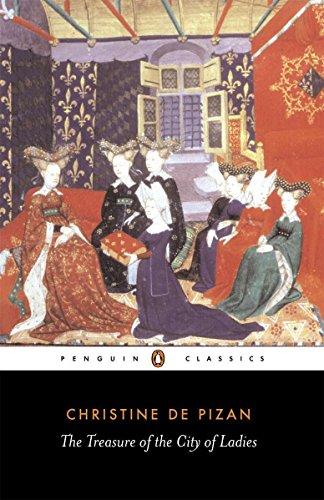 The Treasure of the City of Ladies: Or the Book of the Three Virtues (Penguin Classics) por Christine de Pizan
