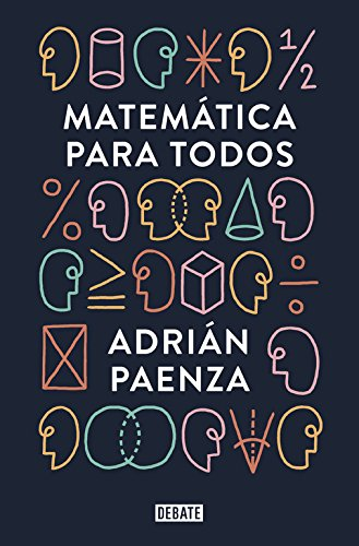 Matemática para todos (Debate) por Adrián Paenza