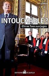 Intouchable ? Chirac face aux juges