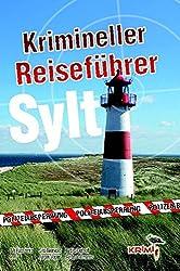 Krimineller Reiseführer Sylt