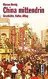 Produkt-Bild: China mittendrin. Geschichte, Kultur, Alltag