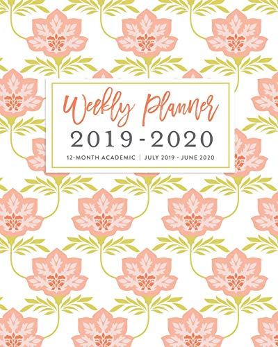 Weekly Planner 2019 - 2020 12-Month Academic, July 2019 - June 2020: Pink Floral Wallpaper Print Weekly & Monthly Dated Calendar Organizer with To-Do's, Checklists, Notes and Goal Setting Pages (Horizontale Wallpaper)